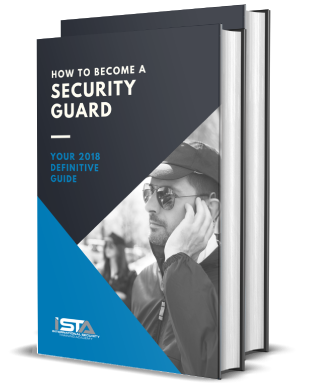 How To Become A Security Guard - Your 2018 Definitive Guide
